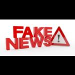 Méfions-nous des « fake news » !